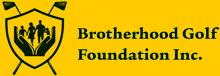 Brotherhood Golf Foundation